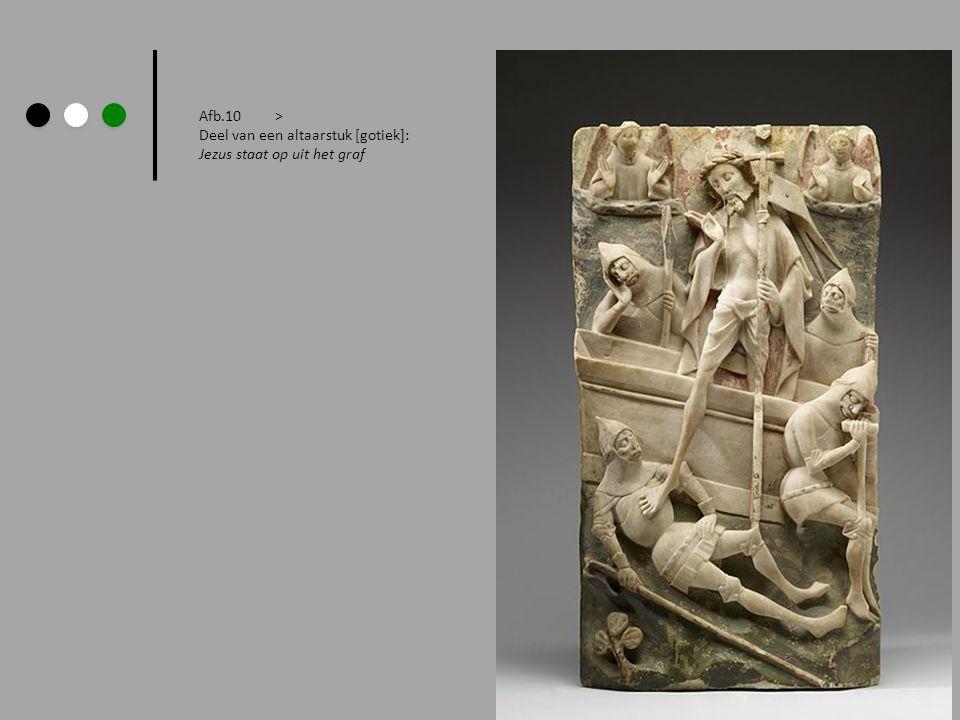 Afb.10 > Deel van een altaarstuk [gotiek]: Jezus staat op uit het graf.
